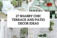 27 Shab Chic Terrace And Patio Dcor Ideas Shelterness throughout size 735 X 1102